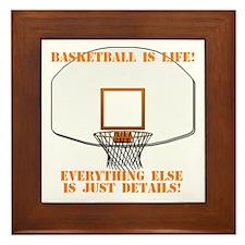 Basketball is Life Framed Tile