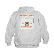 Basketball is Life Hoodie
