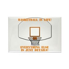 Basketball is Life Rectangle Magnet