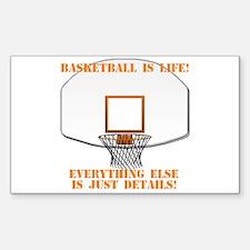 Basketball is Life Rectangle Decal