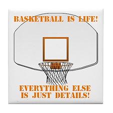 Basketball is Life Tile Coaster