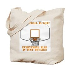 Basketball is Life Tote Bag