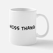 BIGDADDY and MISS THANG Mug