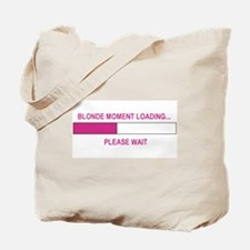 BLONDE MOMENT LOADING... Tote Bag