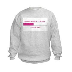 BLONDE MOMENT LOADING... Sweatshirt