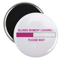 "BLONDE MOMENT LOADING... 2.25"" Magnet (10 pack)"