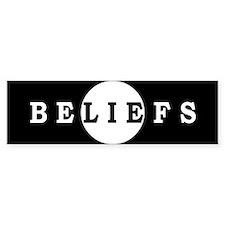 Beliefs Lie Bumper Bumper Sticker