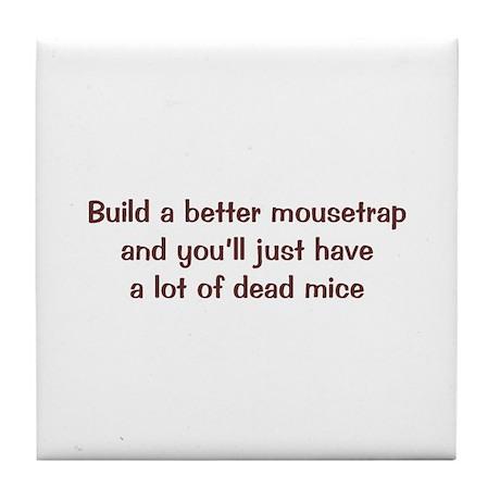 Better Mousetrap Tile Coaster