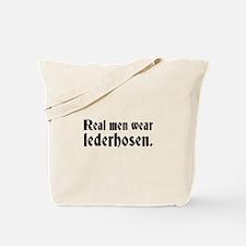 Real Men Wear Lederhosen Tote Bag