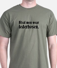 Real Men Wear Lederhosen T-Shirt