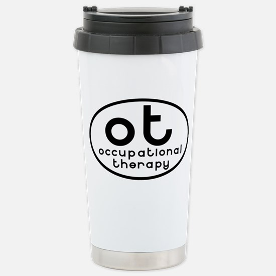 ot occupational therapy Stainless Steel Travel Mug