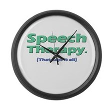 Speech Therapy Says It All Large Wall Clock