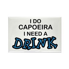 Capoeira Need a Drink Rectangle Magnet