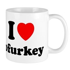 I Love Tofurkey Mug