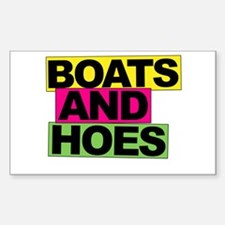 Boats and Hoes... Sticker (Rectangle)