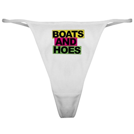 Boats and Hoes... Classic Thong