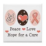 Peace Love Hope For A Cure Tile Coaster