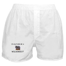 I'd Rather Be A Wildebeest Boxer Shorts