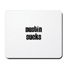 Dustin Sucks Mousepad