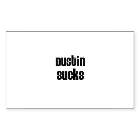 Dustin Sucks Rectangle Sticker
