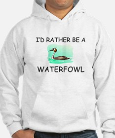 I'd Rather Be A Waterfowl Hoodie