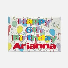 Arianna's 6th Birthday Rectangle Magnet