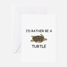 I'd Rather Be A Turtle Greeting Cards (Pk of 10)