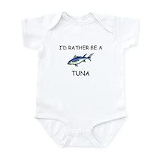 I'd Rather Be A Tuna Infant Bodysuit