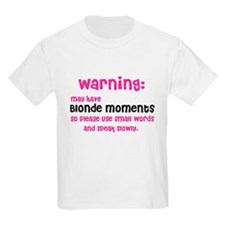 May have blonde moments (T-Shirt)