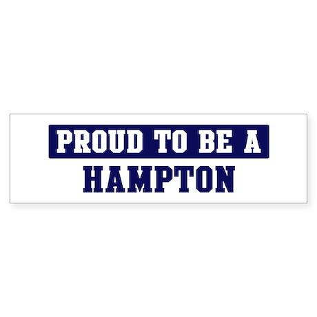 Proud to be Hampton Bumper Sticker