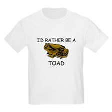 I'd Rather Be A Toad T-Shirt