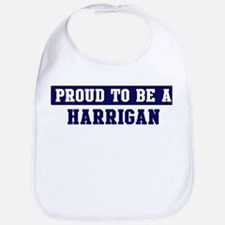 Proud to be Harrigan Bib
