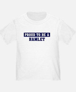 Proud to be Hamlet T