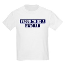 Proud to be Haddad T-Shirt