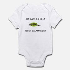 I'd Rather Be A Tiger Salamander Infant Bodysuit