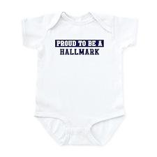 Proud to be Hallmark Onesie
