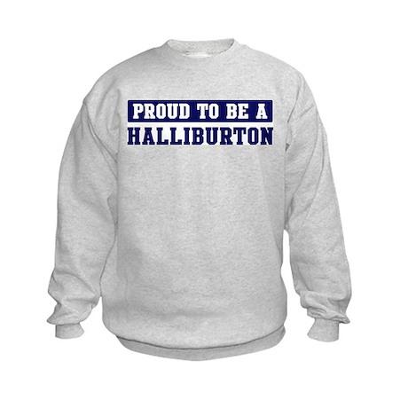 Proud to be Halliburton Kids Sweatshirt