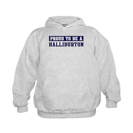 Proud to be Halliburton Kids Hoodie