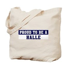 Proud to be Halle Tote Bag