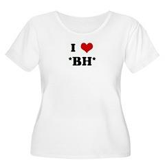 I Love *BH* T-Shirt