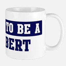 Proud to be Halbert Mug
