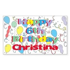 Christina's 6th Birthday Rectangle Decal