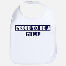 Proud to be Gump Bib