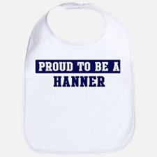 Proud to be Hanner Bib