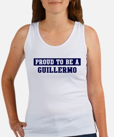 Proud to be Guillermo Women's Tank Top