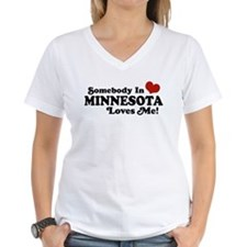 Somebody in Minnesota Loves Me Shirt