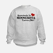 Somebody in Minnesota Loves Me Sweatshirt