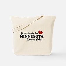 Somebody in Minnesota Loves Me Tote Bag
