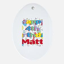 Matt's 4th Birthday Oval Ornament