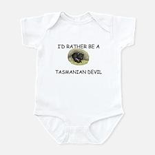 I'd Rather Be A Tasmanian Devil Infant Bodysuit